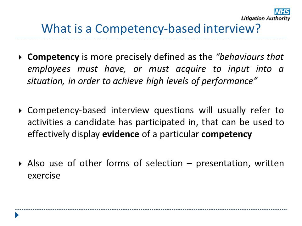 """What is a Competency-based interview?  Competency is more precisely defined as the """"behaviours that employees must have, or must acquire to input int"""