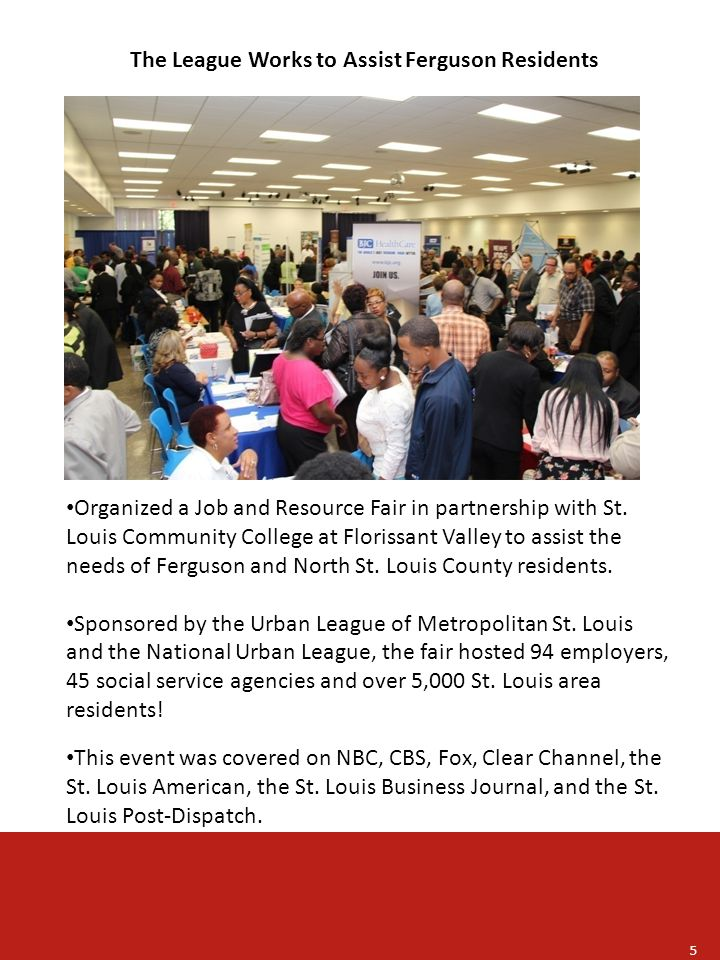 The League Works to Assist Ferguson Residents Organized a Job and Resource Fair in partnership with St.