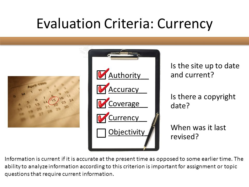 Evaluation Criteria: Objectivity Is the material factual, unbiased, and in depth.