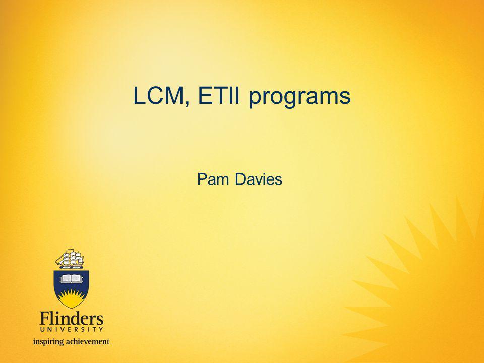 LCM, ETII programs Pam Davies