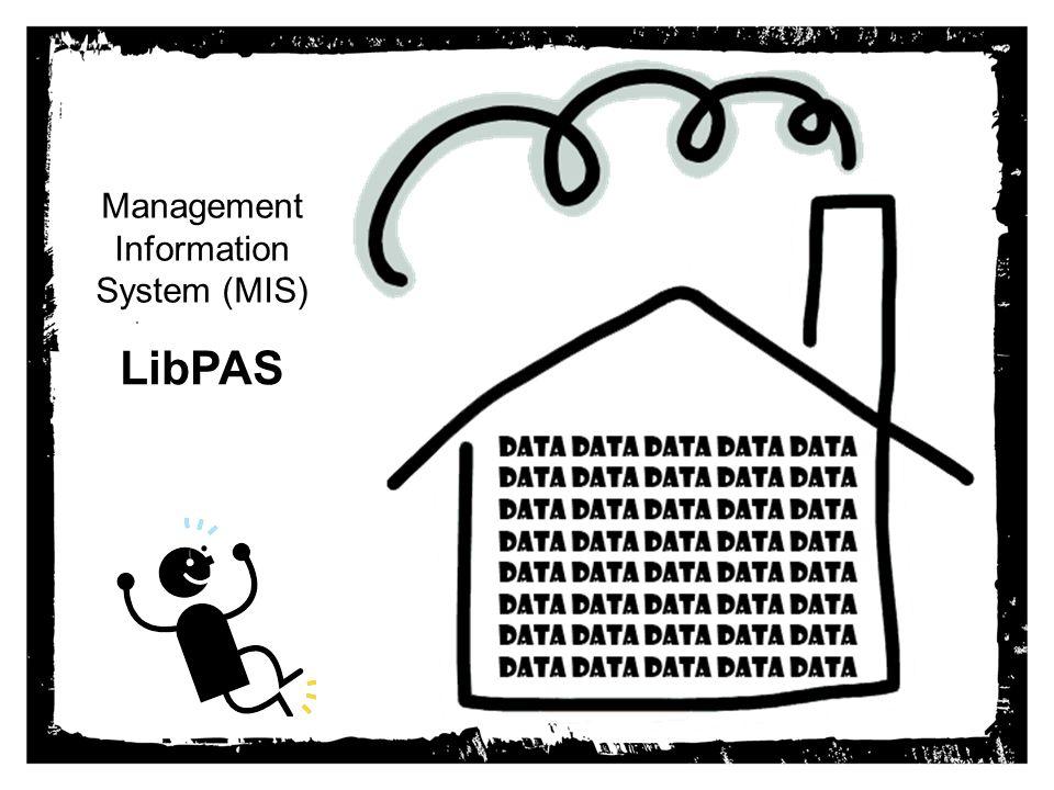 . Management Information System (MIS) LibPAS