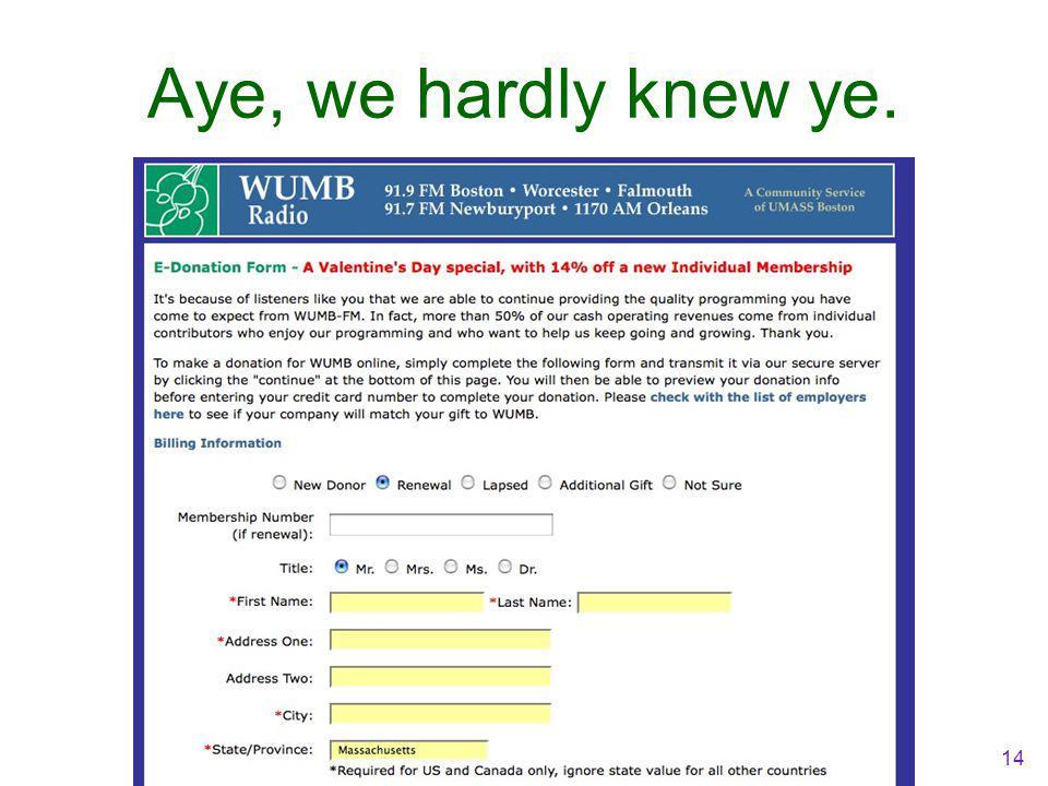 Aye, we hardly knew ye. 14