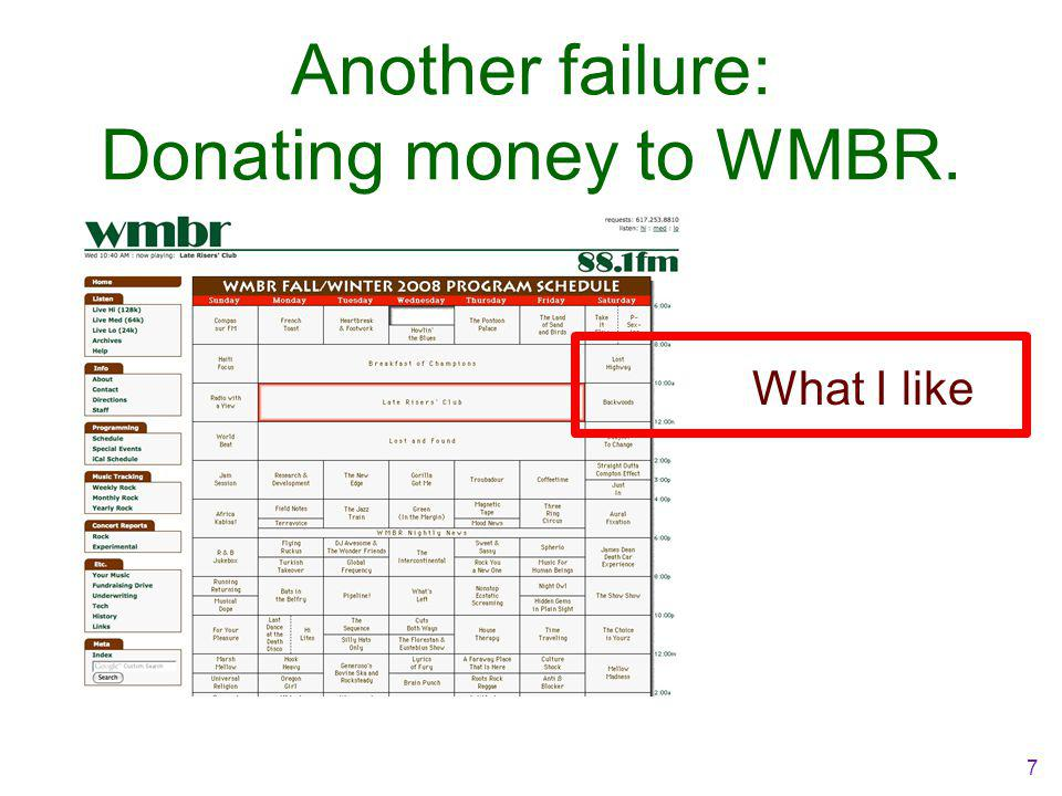 Another failure: Donating money to WMBR. What I like 7