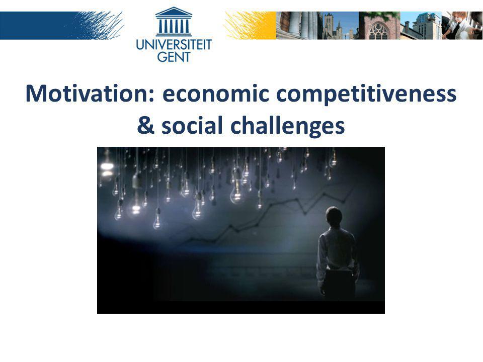 Motivation: economic competitiveness & social challenges