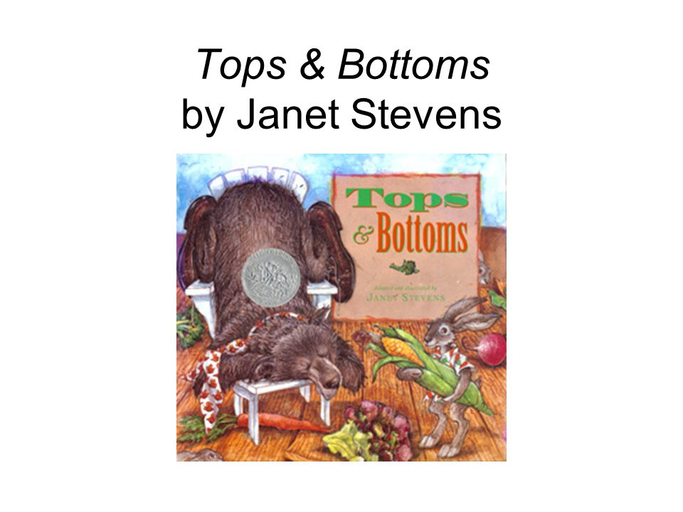 Tops & Bottoms by Janet Stevens