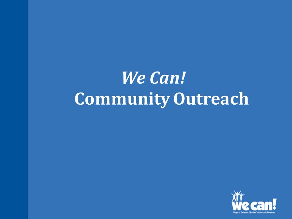 We Can! Community Outreach