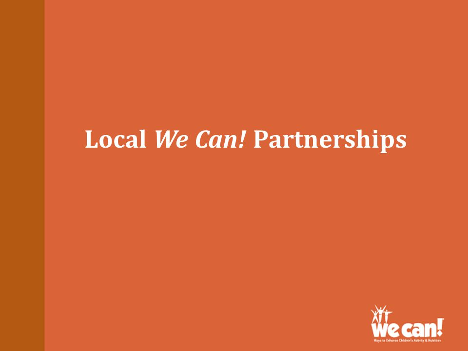 Local We Can! Partnerships