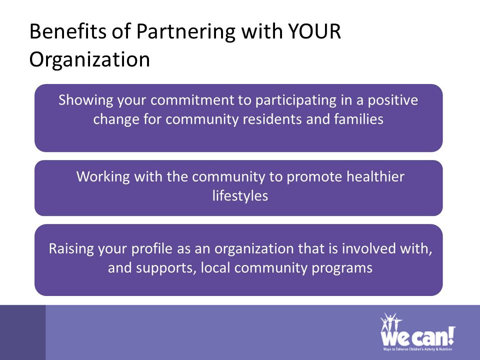 Benefits of Partnering with YOUR Organization