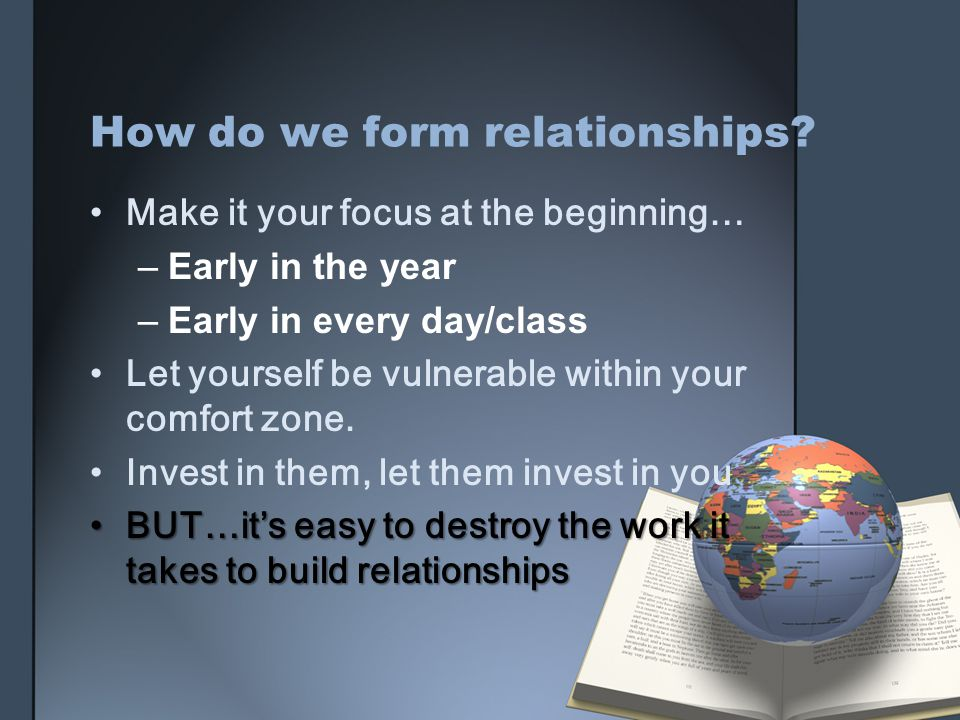 How do we form relationships.