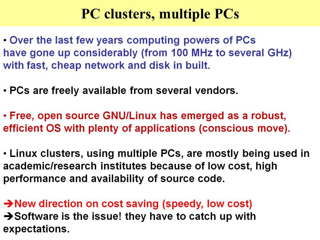 PC clusters, multiple PCs