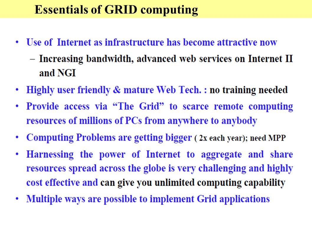Essentials of GRID computing