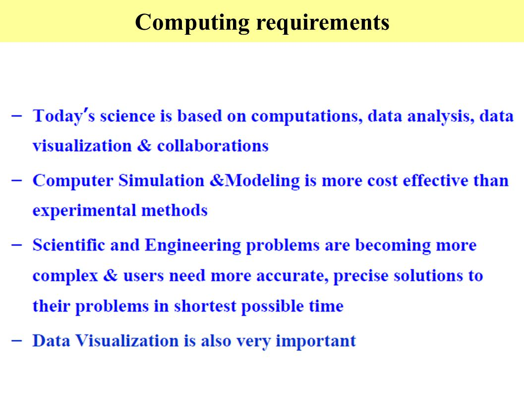 Computing requirements