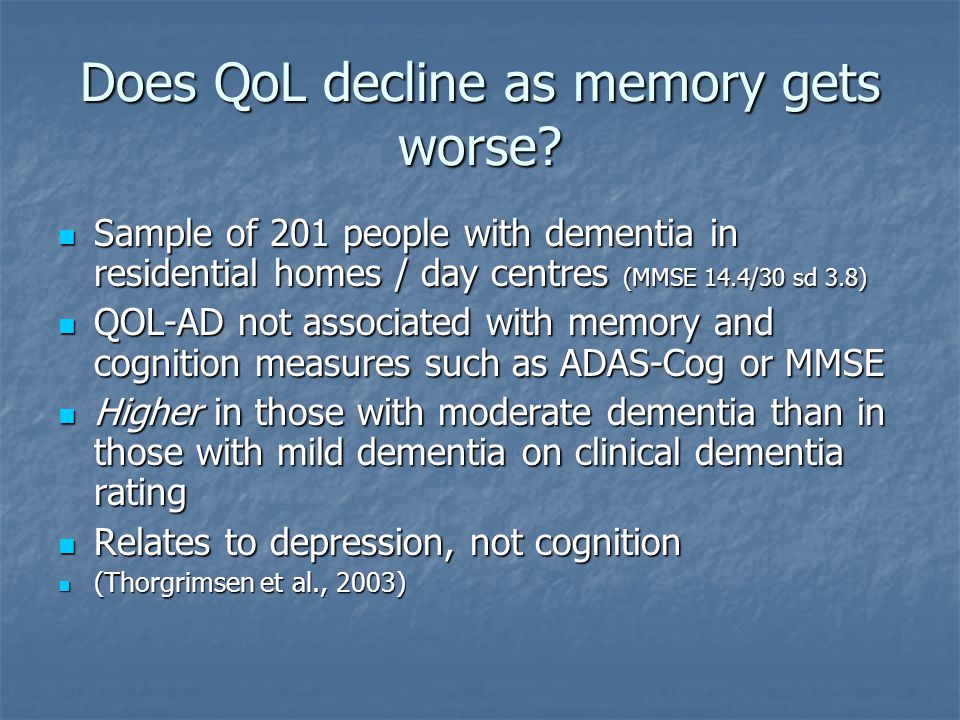 Does QoL decline as memory gets worse.