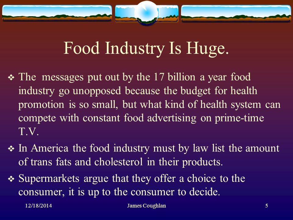 12/18/2014James Coughlan5 Food Industry Is Huge.