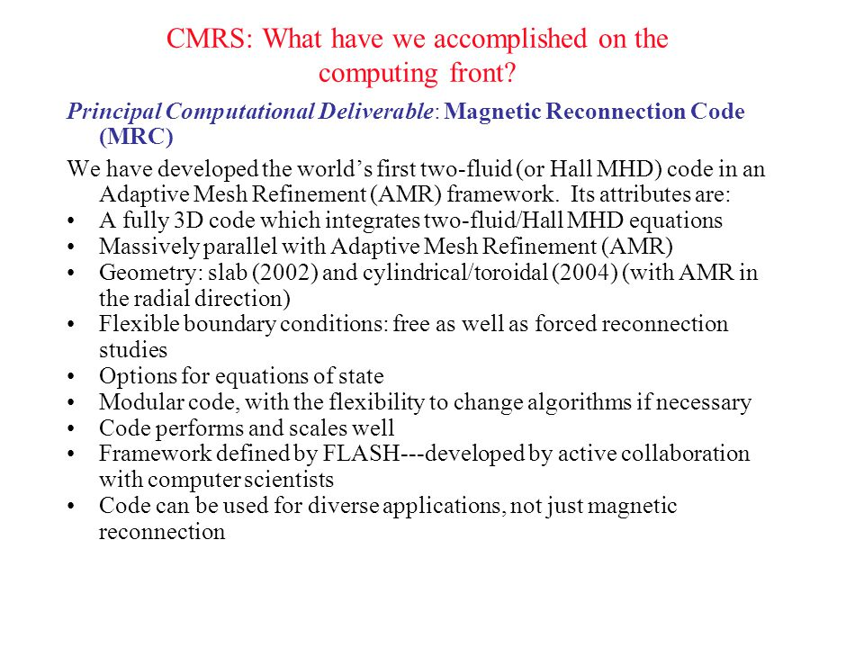 CMRS: What have we accomplished on the computing front.