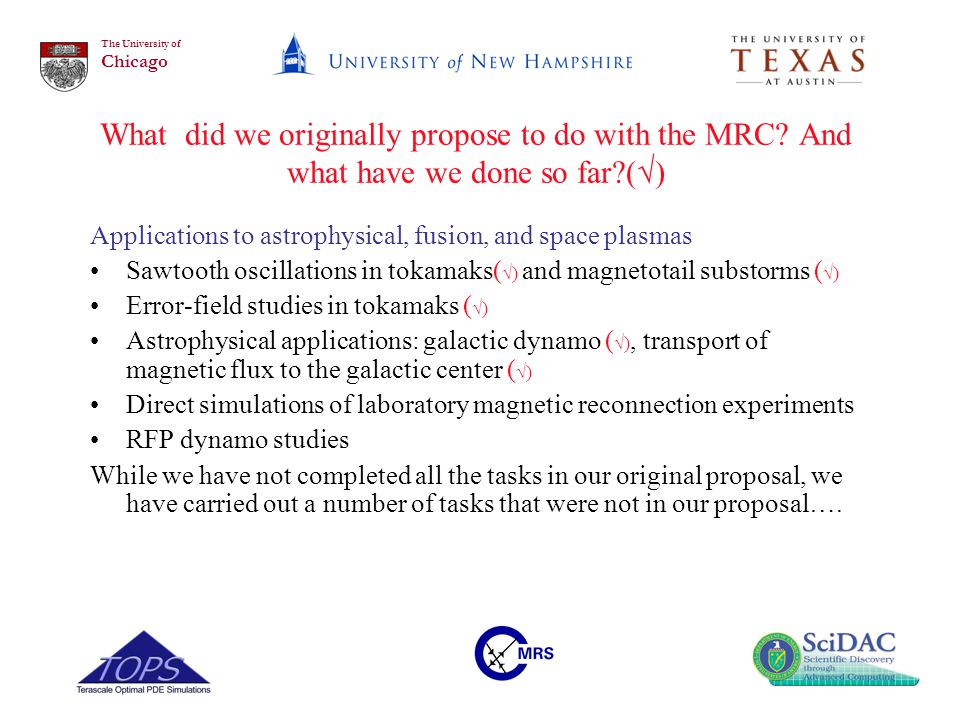 The University of Chicago What did we originally propose to do with the MRC.