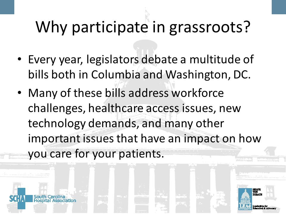 Why participate in grassroots.