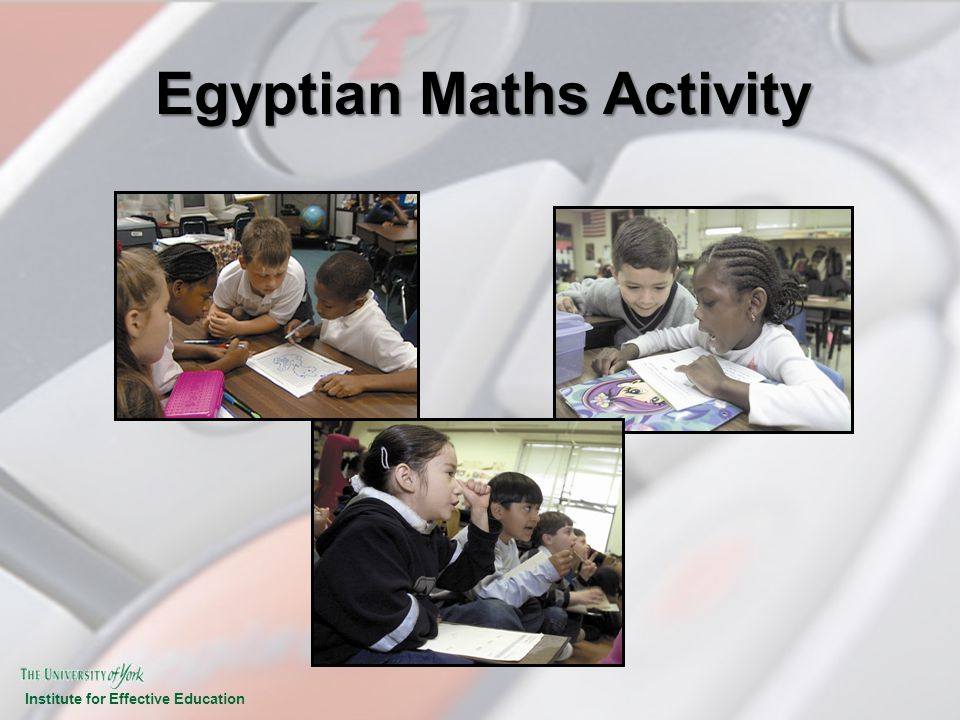 Institute for Effective Education Egyptian Maths Activity