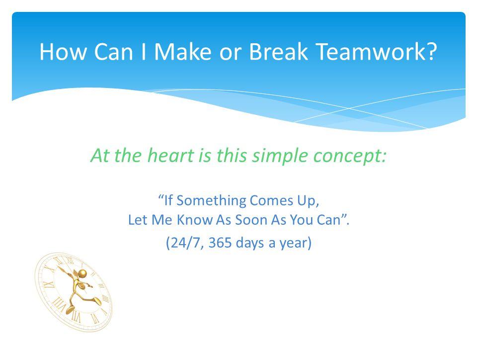 How Can I Make or Break Teamwork.