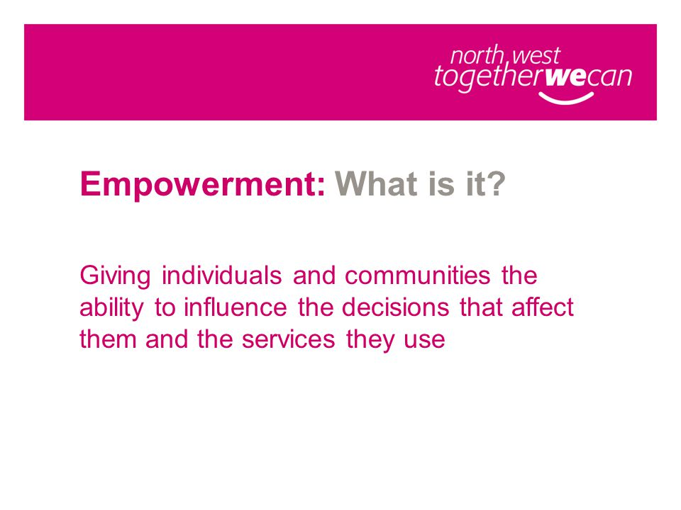 Empowerment: What is it.