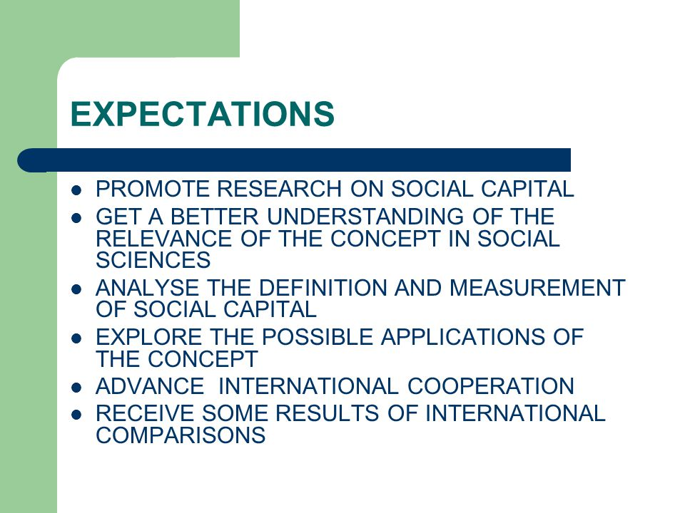 THE IMPORTANCE OF THE RESEARCH ON SOCIAL CAPITAL THE CONCEPT INTEGRATES DIFFERENT FIELDS IN SOCIAL SCIENCES IS IT A PATH TOWRDS A MORE UNIFIED SOCIAL SCIENCE.