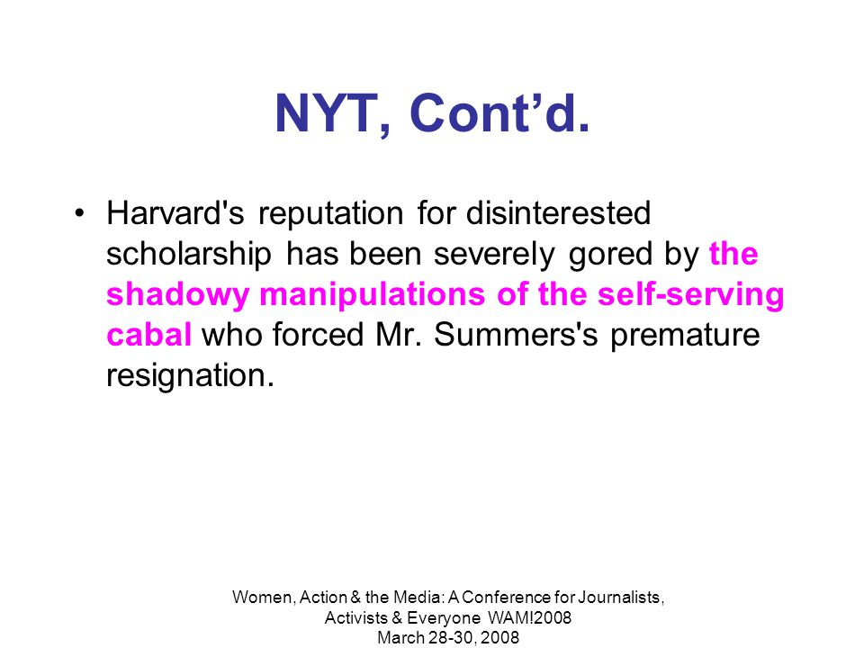Women, Action & the Media: A Conference for Journalists, Activists & Everyone WAM!2008 March 28-30, 2008 New York Times March 6, 2006 Monday Academic, Heal Thyself By: Camille Paglia