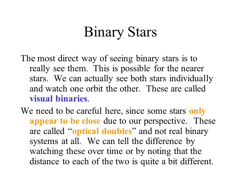 Binary Stars A second way is to look at the spectra.