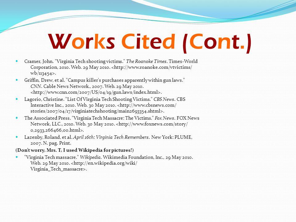 Works Cited (Cont.)Works Cited (Cont.) Cramer, John.