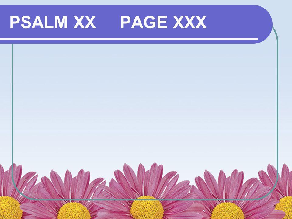 PSALM XX PAGE XXX