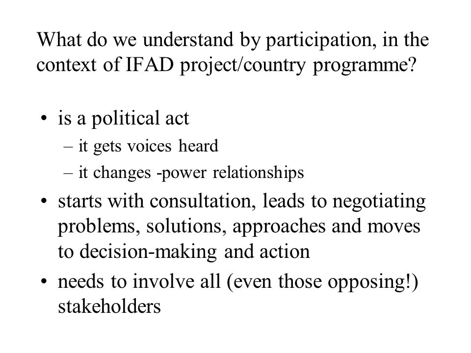 What do we understand by participation, in the context of IFAD project/country programme.