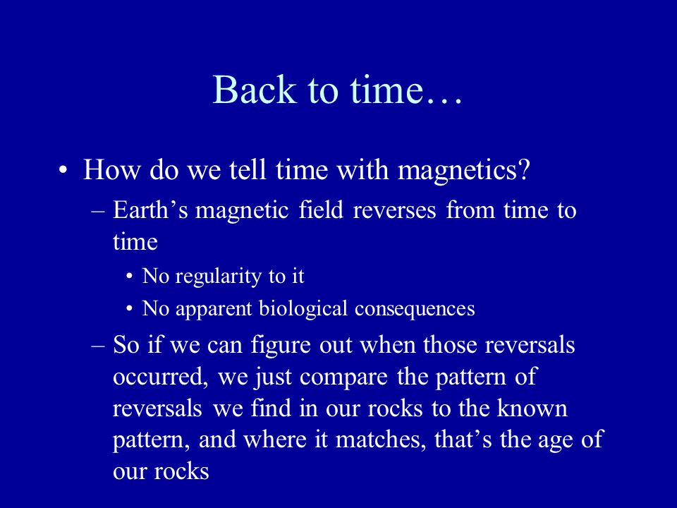 We get a very complete record of the reversals from the sediment that is deposited in the deep sea - it is a very continuous record through time.