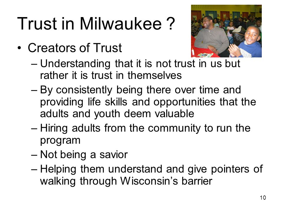 10 Trust in Milwaukee .
