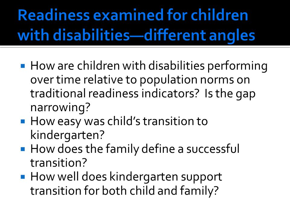  How are children with disabilities performing over time relative to population norms on traditional readiness indicators.