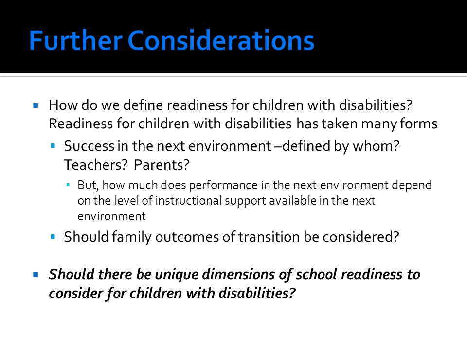  How do we define readiness for children with disabilities.