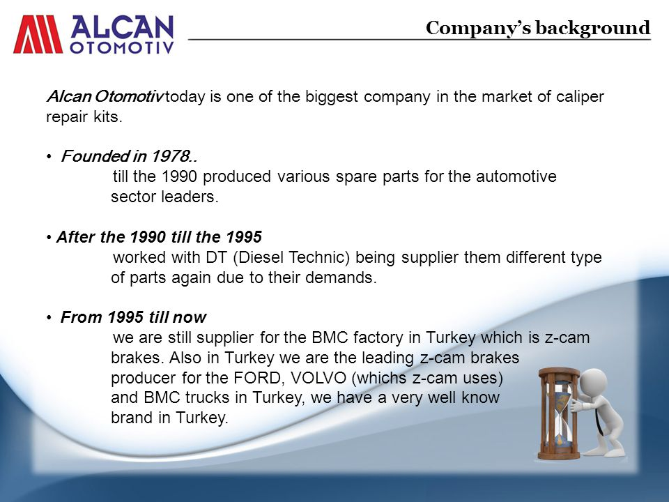 Alcan Otomotiv today is one of the biggest company in the market of caliper repair kits.