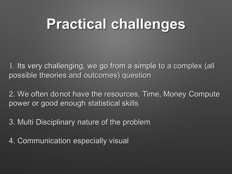 Practical challenges 1.
