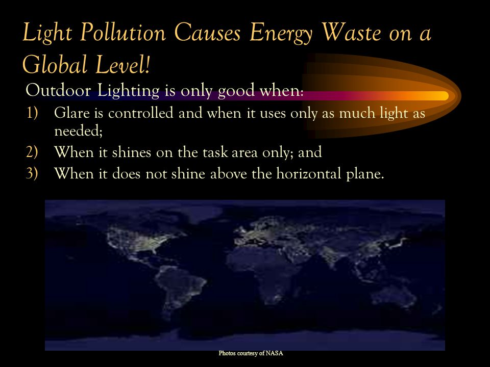 Light Pollution Causes Energy Waste on a Global Level.