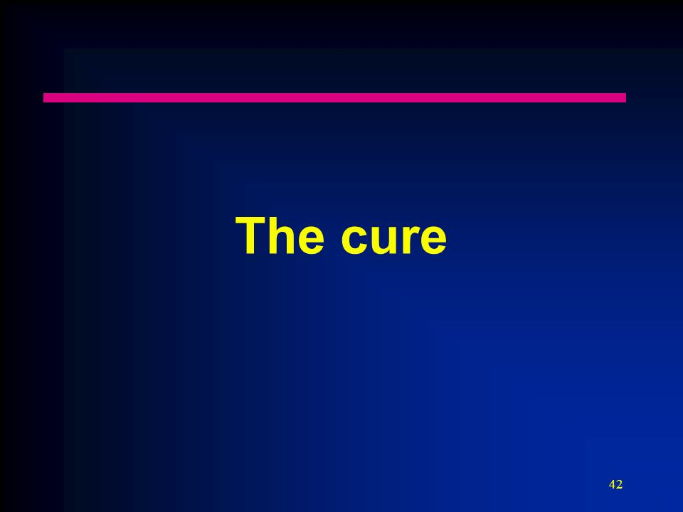 42 The cure