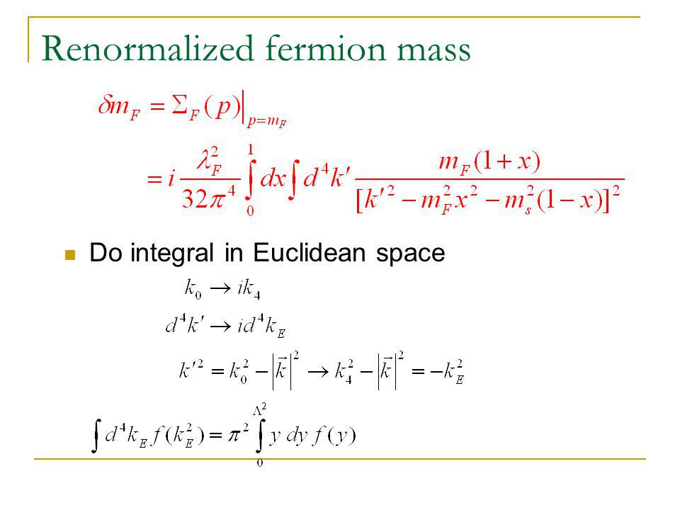 Renormalized fermion mass Do integral in Euclidean space