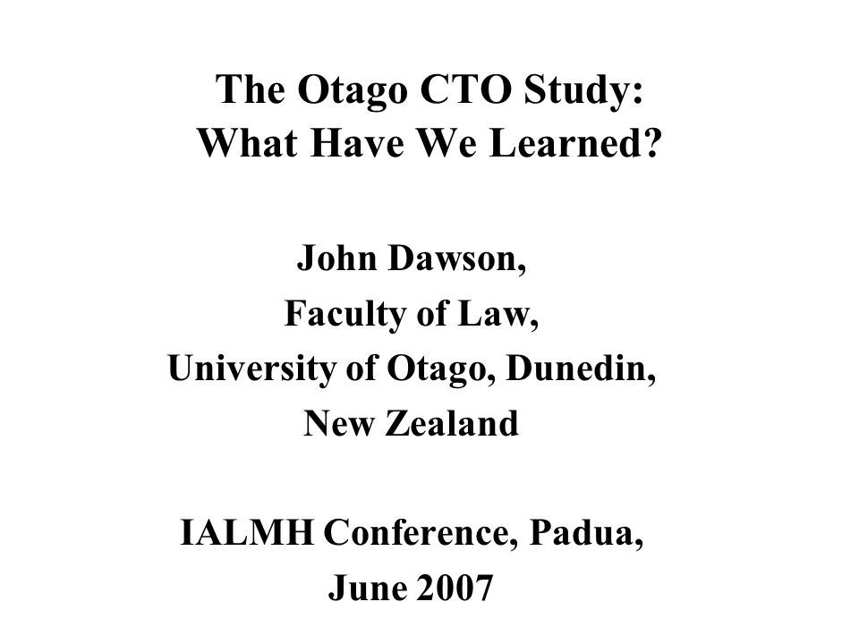 The Otago CTO Study: What Have We Learned.