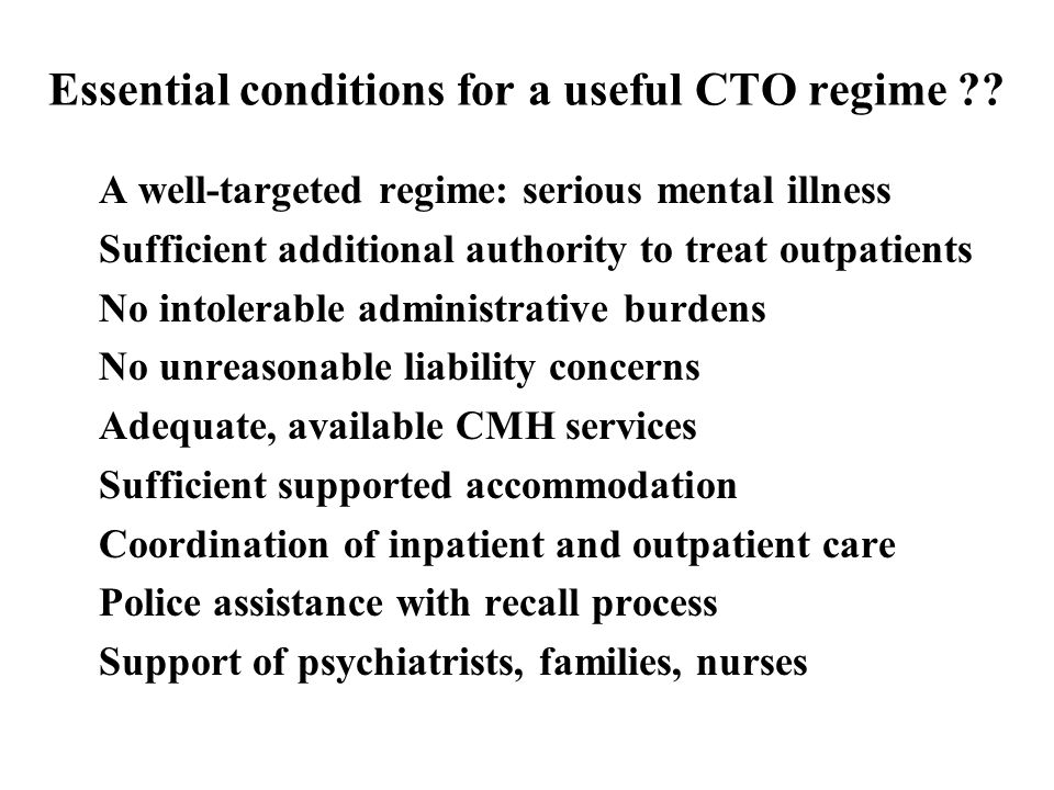 Essential conditions for a useful CTO regime .
