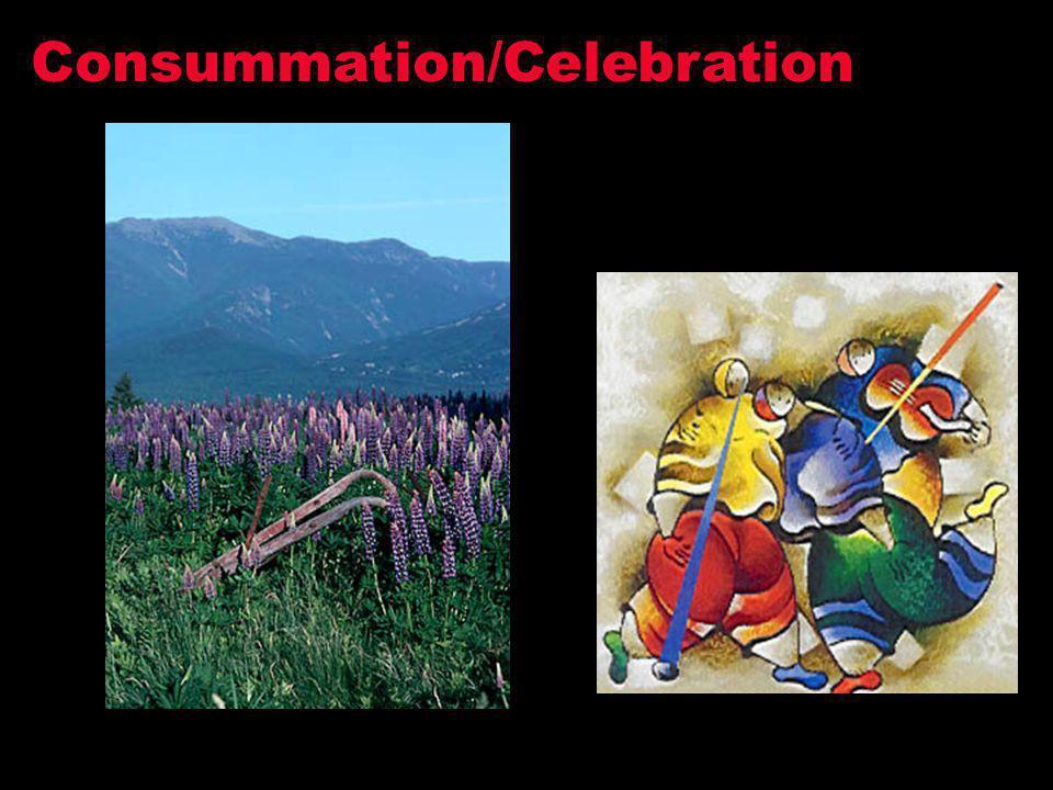 Consummation/Celebration
