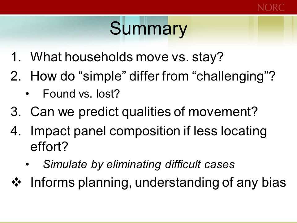 1.What households move vs. stay. 2.How do simple differ from challenging .