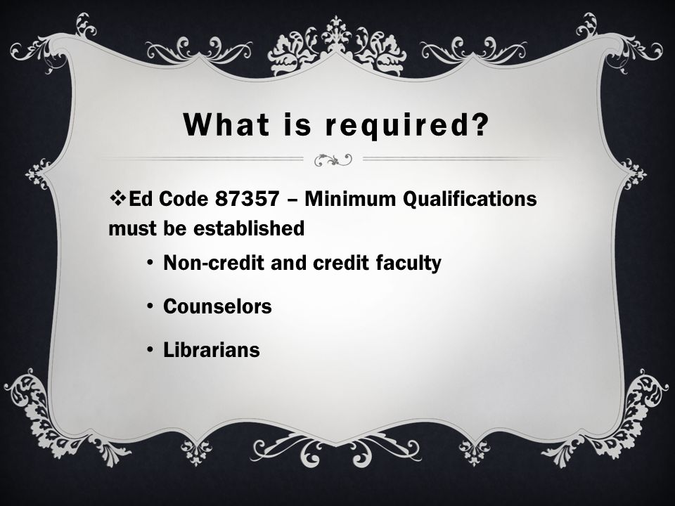 What is required.