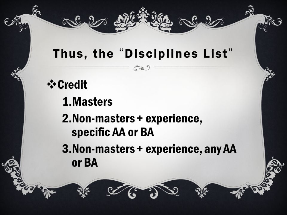 Thus, the Disciplines List  Non-credit  Others - Administrators, Learning Center Coordinators, Health Services Professionals, Apprenticeship Instructors, DSP&S Counselors, Work Experience Coordinators, Faculty Interns, EOPS..