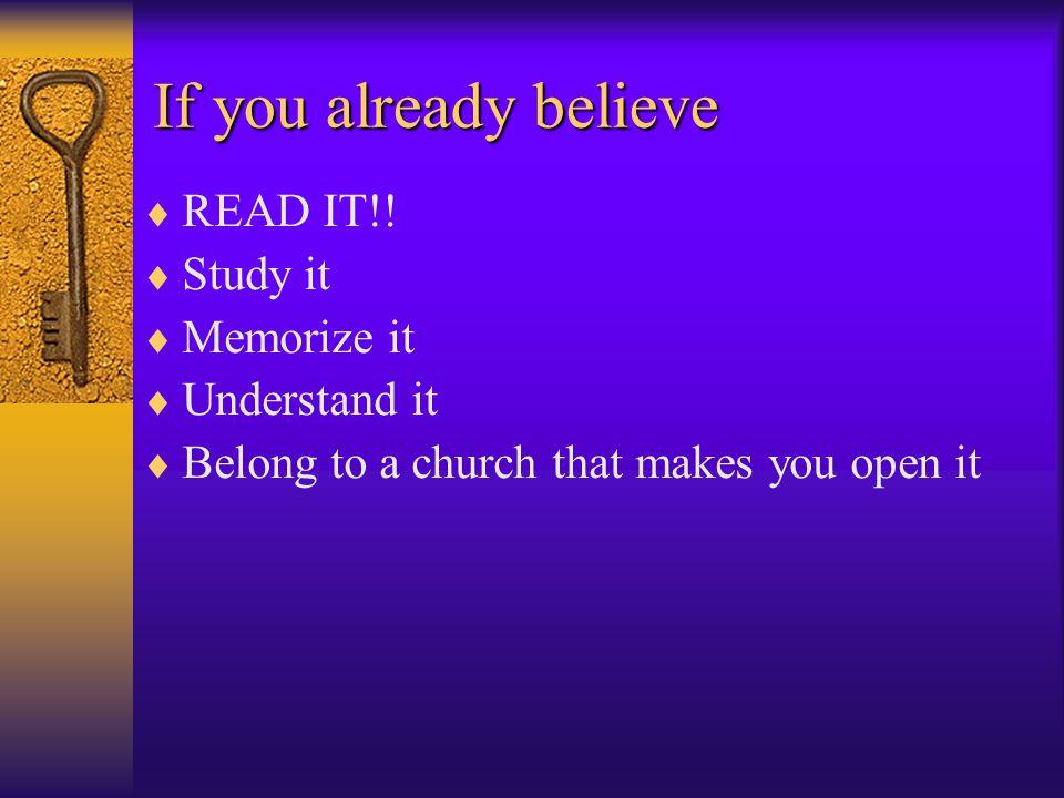 If you already believe  READ IT!.