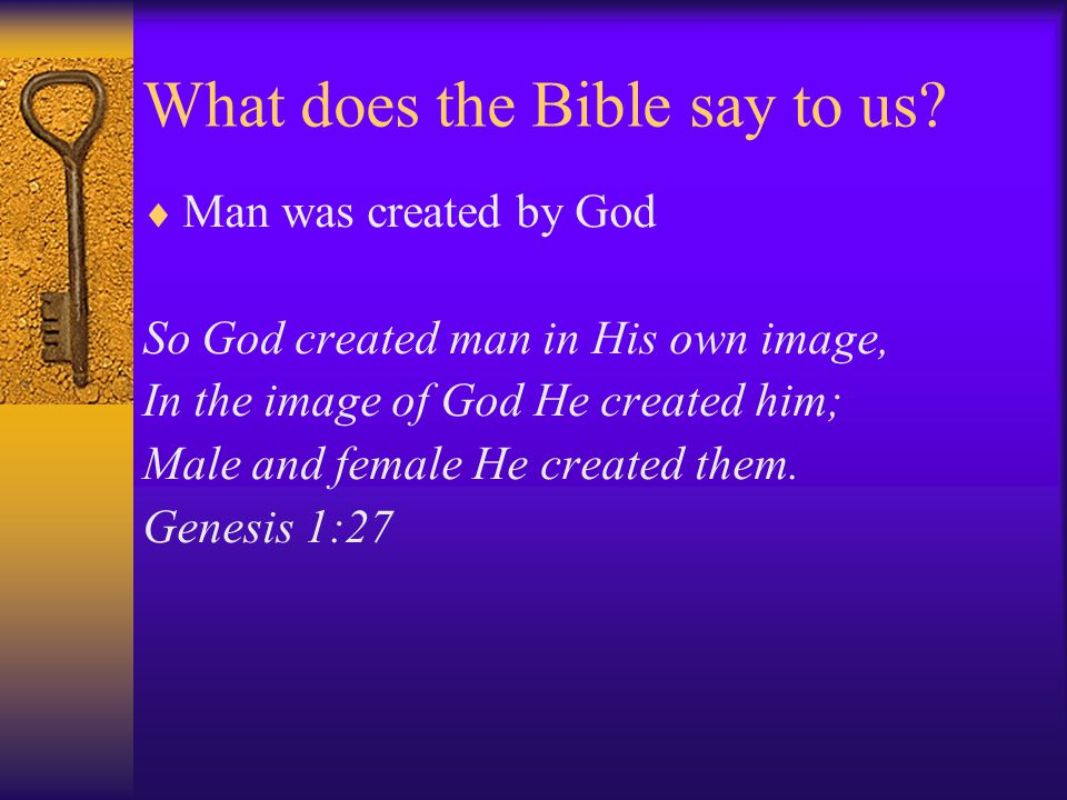 What does the Bible say to us.