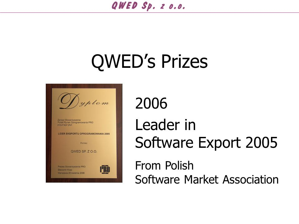 QWED's Prizes 2006 Leader in Software Export 2005 From Polish Software Market Association