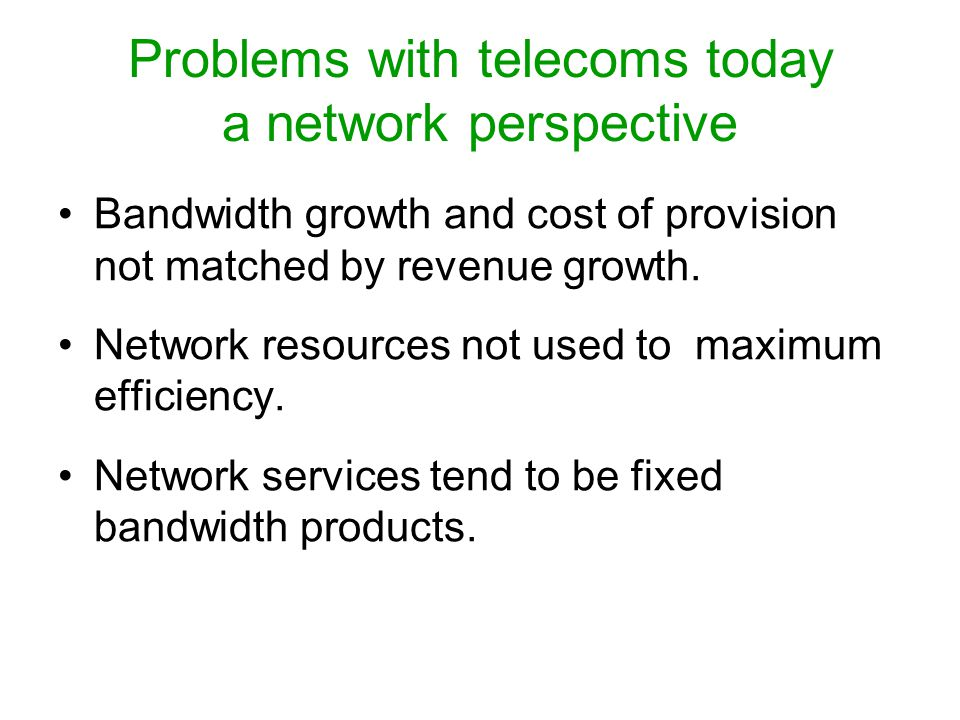 Problems with telecoms today a regulation perspective No clear path to avoid the digital divide.