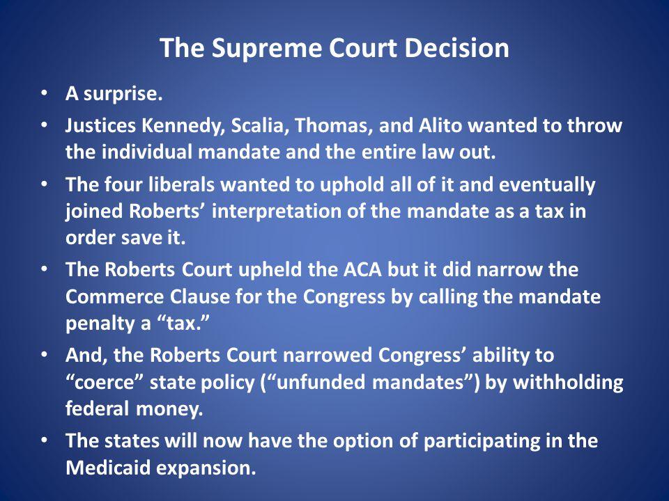 The Supreme Court Decision A surprise.